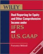 Dual Reporting For Equity And Other Comprehensive Income