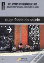 Duas Faces da Saúde