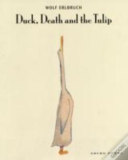 Wook.pt - Duck, Death And The Tulip