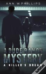 Dude Ranch Mystery