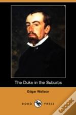 Duke In The Suburbs (Dodo Press)