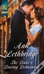 Duke'S Daring Debutante (Mills & Boon Historical)