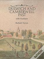 DULWICH AND CAMBERWELL PAST
