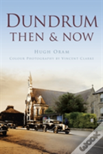 Dundrum Then & Now