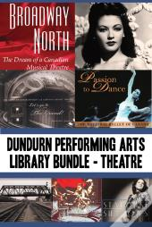 Dundurn Performing Arts Library Bundle - Theatre