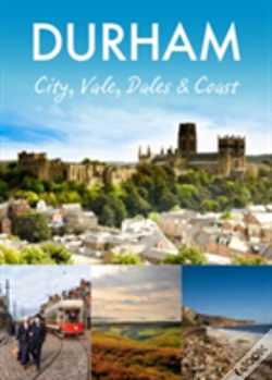 Wook.pt - Durham: City, Vale, Dales And Coast
