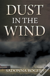 Dust In The Wind - Volume 1: The Delaine