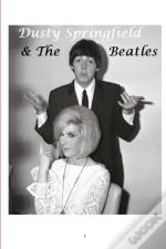Dusty Springfield And The Beatles
