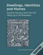 Dwellings, Identities & Homes