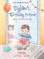 Dylan'S Birthday Present / Preasant Co-Latha Breith Dylan - Scottish Gaelic Edition