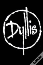 Dyllis, Some Scripts What We Done (Pbk)