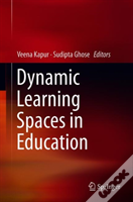 Dynamic Learning Spaces In Education