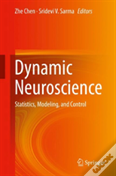Dynamic Neuroscience