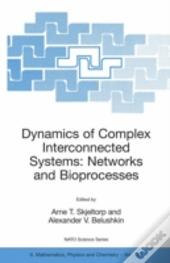 Dynamics Of Complex Interconnected Systems