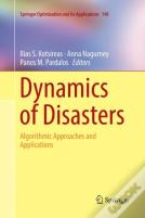 Dynamics Of Disasters