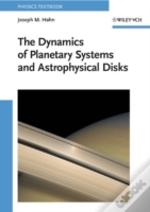 Dynamics Of Planetary Systems & Astrophy