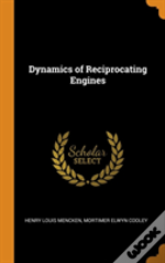 Dynamics Of Reciprocating Engines