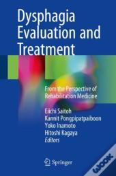 Dysphagia Evaluation And Treatment