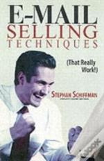 E-Mailing Selling Techniques