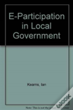 E-Participation In Local Government