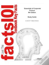 E-Study Guide For: Essentials Of Corporate Finance By Stephen A. Ross, Isbn 9780078034756