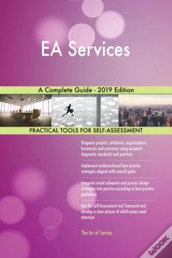 Wook.pt - Ea Services A Complete Guide - 2019 Edition