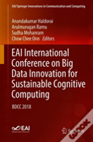 Eai International Conference On Big Data Innovation For Sustainable Cognitive Computing