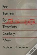 Ear Training For Twentieth Century Music