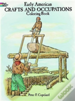 Early American Crafts And Trade Coloring Book