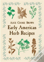 Early American Herb Recipes