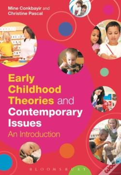 Wook.pt - Early Childhood Theories And Contemporary Issues
