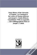 Early History Of The University Of Virginia
