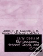 Early Ideals Of Righteousness, Hebrew, G