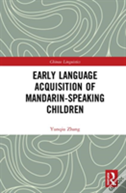 Wook.pt - Early Language Acquisition Of Mandarin-Speaking Children