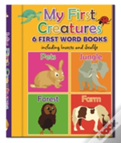 Early Learning: My First Creatures - 6 First Word Books