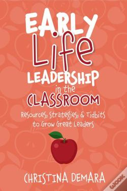 Wook.pt - Early Life Leadership In The Classroom