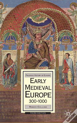 Wook.pt - Early Medieval Europe, 300-1000