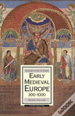 Early Medival Europe 300-1000