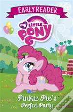 Early Reader 2: Pinkie Pie'S Perfect Party