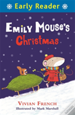 Wook.pt - Early Reader: Emily Mouse'S Christmas