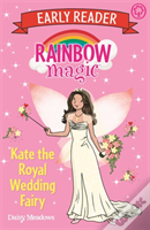 Early Reader Kate The Royal Wedding Fairy