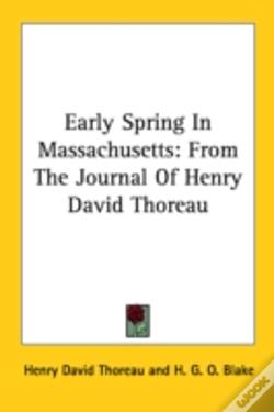Wook.pt - Early Spring In Massachusetts: From The Journal Of Henry David Thoreau