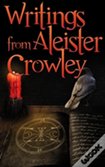 Early Writings Of Aleister Crowley