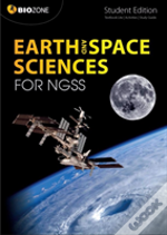 Earth & Space Science For Ngss Student E