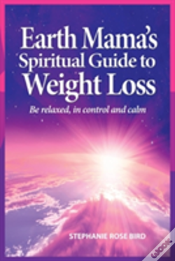 Wook.pt - Earth Mamas Spiritual Guide To Weight Lo