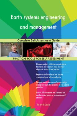 Wook.pt - Earth Systems Engineering And Management Complete Self-Assessment Guide