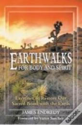 Earth Walks For Body And Spirit