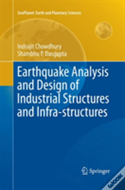 Wook.pt - Earthquake Analysis And Design Of Industrial Structures And Infra-Structures