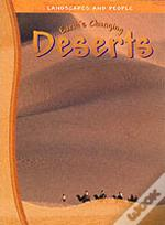 EARTH'S CHANGING DESERTS
