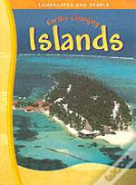 Earth'S Changing Islands